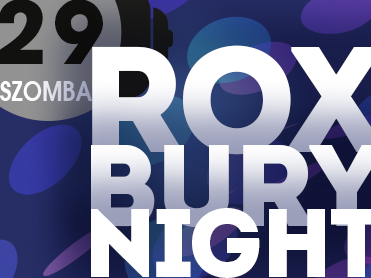 Rox Bury Night