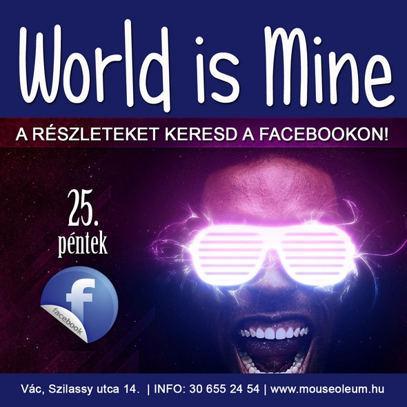 The World is Mine Party